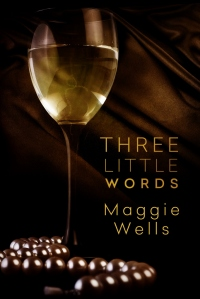 Three Little Words_Maggie Wells (683x1024)